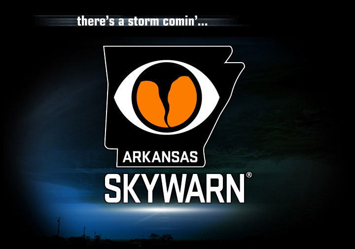 there's a storm comin'... Arkansas Skywarn